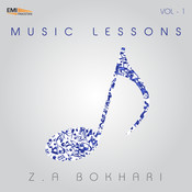 Music Lesson by Z.A. Bokhari, Vol. 1 Songs