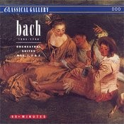 Bach: Orchestra Suites Nos. 1, 2 & 3 Songs