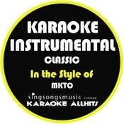Classic (In The Style Of Mkto) [Karaoke Instrumental Version] - Single Songs
