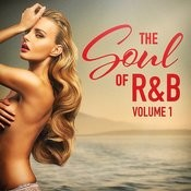 The Soul Of R&B, Vol. 1 Songs