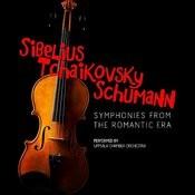 Sibelius, Tchaikovsky, Schumann: Symphonies From The Romantic Era Songs