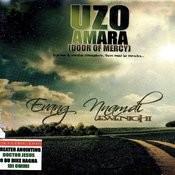 Uzo Amara (Door Of Mercy) Songs