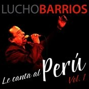 Lucho Barrios Le Canta Al Perú, Vol. 1 Songs