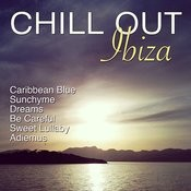 Chill Out Ibiza Songs