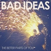 The Better Parts Of You Songs