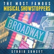 The Most Famous: Musical Showstoppers Songs