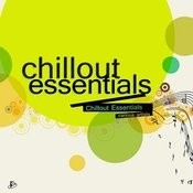 Chillout Essentials Songs