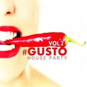 #gusto House Party - Vol.2 Songs