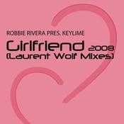 Girlfriend (Laurent Wolf Mixes) Songs