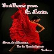 Sevillanas Para La Fiesta Songs