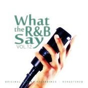 What The R&B Say Vol.12 Songs