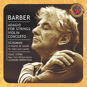 Barber: Adagio for Strings & Violin Concerto - Schuman: In Praise of Shahn & To Thee Old Cause Songs