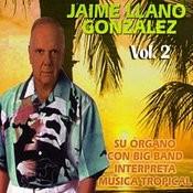 Su Órgano Con Big Band Interpreta Música Tropical Volume 2 Songs