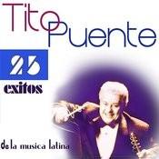 Tito Puente 25 Éxitos De La Música Latina Songs