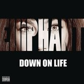 Down on Life Songs