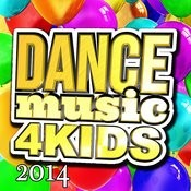 Dance Music 4 Kids 2014 Songs