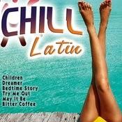 Chill Latin Songs