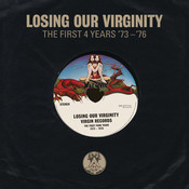 Losing Our Virginity (The First 4 Years '73 - '76) Songs
