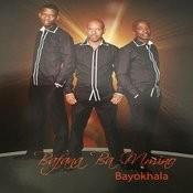 Bayokhala Songs
