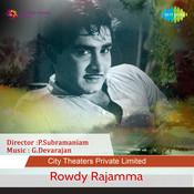 Rowdy Rajamma Songs
