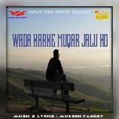 Wada Karke Muqar Jalu Ho Songs