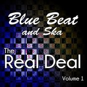 Blue Beat And Ska - The Real Deal, Vol. 1 Songs