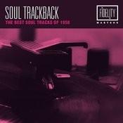 Soul Trackback - The Best Soul Tracks Of 1958 Songs