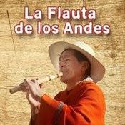 La Flauta De Los Andes Songs