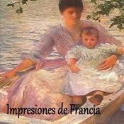 Impresiones De Francia Songs