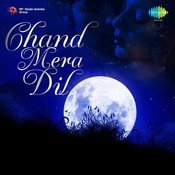 Chand Mera Dil Songs