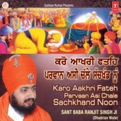 Karo Aankhri Fateh Parvaan Asi Chale Sachkhand Nu Songs