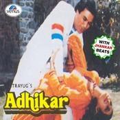Adhikar - With Jhankar Beats Songs