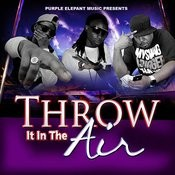 Throw It In The Air Songs