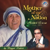 Mother Of The Nation- Mother Teresa Songs