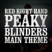 Red Right Hand - Peaky Blinder's Theme Songs