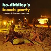 Bo Diddley's Beach Party Songs