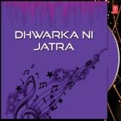 Dhwarka Ni Jatra Songs