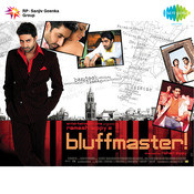 Bluff Master Songs
