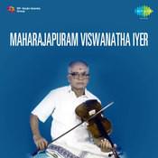 Maharajapuram Viswanatha Iyer Songs