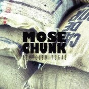 Mose Chunk Songs