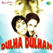 Dulha Dulhan Songs