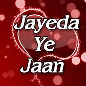 Jayeda Ye Jaan Song