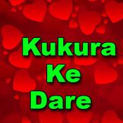 Kukura Ke Dare Songs