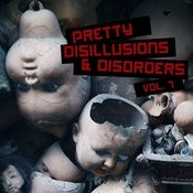 Pretty Disillusions & Disorders, Vol. 7 Songs
