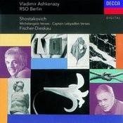 Shostakovich: Suite on Poems of Michelangelo, etc. Songs