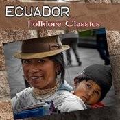 Ecuador - Folklore Classics Songs