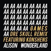 Games (Dre Skull Remix) Songs