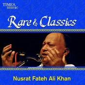 Rare & Classics - Nusrat Fateh Ali Khan Songs