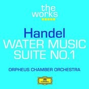 Handel: Water Music Suite No.1 in F, HWV 348 - 1. Ouverture (Largo - Allegro) Song