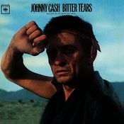 Bitter Tears: Johnny Cash Sings Ballads Of The American Indian Songs